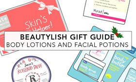 Beautylish Gift Guide: Body Lotions and Facial Potions