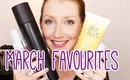 March 2013 Favourites!