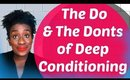 4c Hair: The Do's & Dont's of Deep Conditioning Natural Hair 💝
