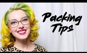 PACKING TIPS (with NEW HAIR) | FANCY IN FOUR