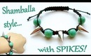 How to make a shamballa style bracelet with spikes!