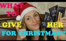 What to buy HER for Christmas + HUGE Christmas giveaway