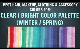 Clear Winter & Clear Spring Color Palette - Best Hair, Makeup, Outfit Colors - Neutral Skin Tone