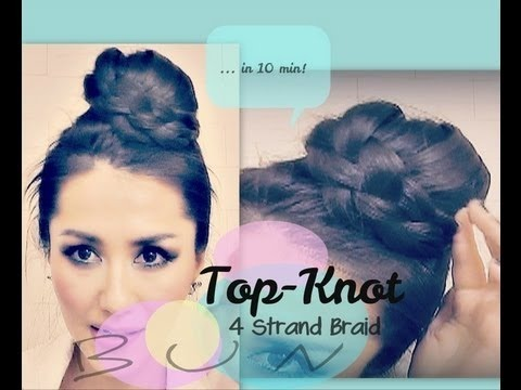EASY & UNIQUE TOPKNOT BUN TUTORIAL WITH FOUR {4} STRAND BRAID FOR LONG