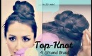 ★ EASY & UNIQUE TOPKNOT BUN TUTORIAL WITH FOUR {4} STRAND BRAID FOR LONG HAIR | HAIRSTYLES, UPDOS