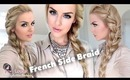 How To: Big French Side Braid
