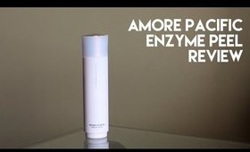 Worth It? AmorePacific Treatment Enzyme Peel Review