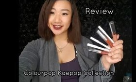REVIEW! ColourPop x Kae Pop Collection Swatches