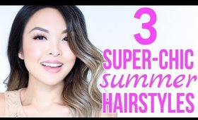 HOW TO: Style Your Hair For A Big Summer Event | 3 Easy Hairstyles
