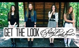 GET THE LOOK | PRETTY LITTLE LIARS