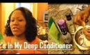 What's In My Deep Conditioner - How I  Deep Condition On Dry Hair