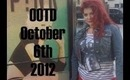 OOTD Saturday October 6th 2012
