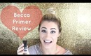 Product Review | Becca Ever-Matte Poreless Priming Perfector