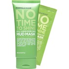 Formula 10.0.6 No Time To Shine Oil-Absorbing Mud Mask