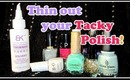 THIN out your OLD TACKY nail polish | BORNPRETTYSTORE