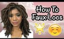 How to Faux Locs