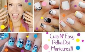 ♥ Cute N Easy ♥ Polka Dot Manicures ♥