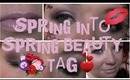 Spring into Spring beauty TAG