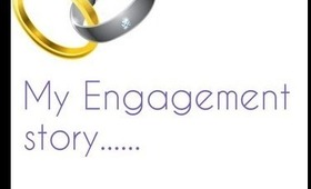 My Engagement Story May 20th 2013!!!