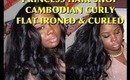 ♥ Flat ironed &Curled My Cambodian curly hair!! ♥