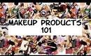 Makeup Products 101 - RealmOfMakeup