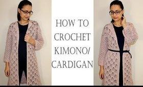 How to Crochet Kimono Cardigan