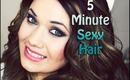 5 Minute Sexy Summer Hair