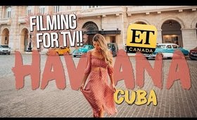 I'M GOING TO BE ON TV!! Filming With ET CANADA In HAVANA CUBA