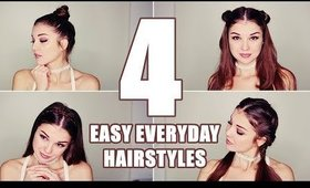 4 EASY HAIRSTYLES FOR EVERYDAY