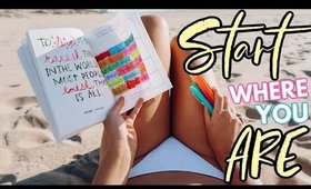 START WHERE YOU ARE: One Week of Self Discovery Journaling + Review