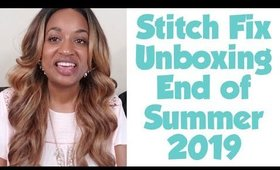 Stitch Fix #9 | Unboxing & Try On | End Summer July 2019