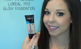 L'Oreal Pro Glow Foundation | First Impression