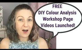 DIY Colour Analysis - FREE Videos on Workshops Page! | Self Colour Analysis | Skin Undertone