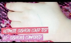 ♥♥ ULTIMATE CUSHION COVERAGE TEST ♥♥ 60+ CUSHIONS COMPARED!