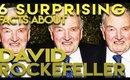 6 Surprising Facts about David Rockefeller