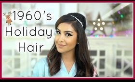 1960s Inspired Holiday Hairstyle