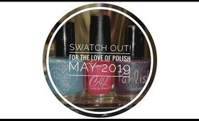 """Swatch Out!"" May 2019 For the Love of Polish Box"
