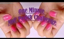 One Minute Nail Polish Challenge Tag