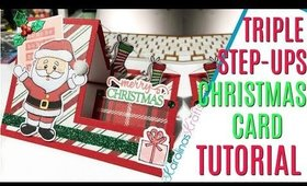 Triple step Christmas Card, 12 Days of Christmas 2019 Day 2, Basic Step-ups Christmas Card Tutorial