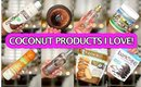 ALL ABOUT COCONUT PRODUCTS - HITS & MISSES