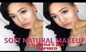 SOFT NATURAL MAKEUP TUTORIAL | VALENTINE'S DAY INSPIRED