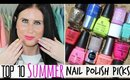 Summer Nail Polish Picks! - Top 10