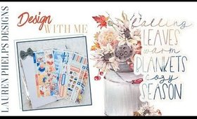 Design With Me | Lauren Phelps Designs October 2019 Subscription | Print Pression Weeks