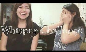 Whisper Challenge ♡