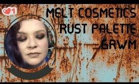 Melt Rust GRWM