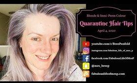 Quarantine Hair Tips | Arctic Fox Semi-Permanent | Toned Blonde | Fabulous Life of Mrs. P