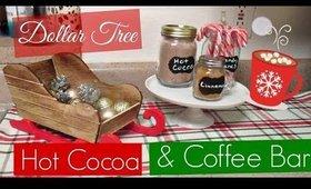 DIY Dollar Tree Coffee & Hot Cocoa Bar | VLOGMAS Day 10