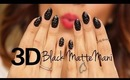 HOW TO: 3D Black Matte Nails
