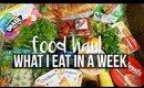 FOOD HAUL : WHAT I EAT IN A WEEK