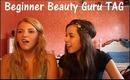Beginner Beauty Guru TAG